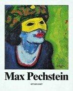 Max Pechstein.: Pechstein, Max., Schilling, Jürgen (ed.)