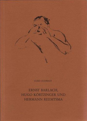 9783924212025: Ernst Barlach, Hugo Körtzinger und Hermann Reemtsma
