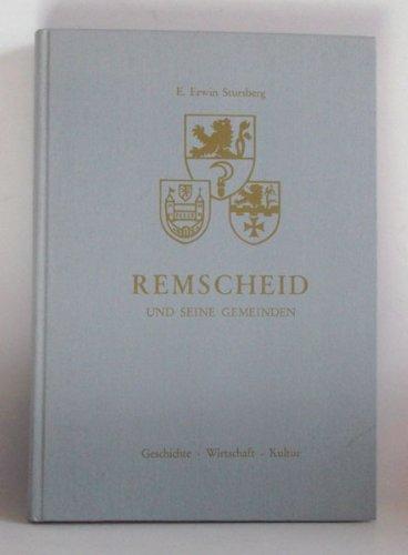 9783924224011: Remscheid und seine Gemeinden. Geschichte, Wirtschaft, Kultur