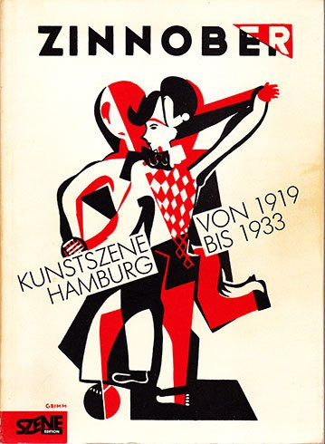 9783924225001: Zinnober: Kunstszene Hamburg, 1919-1933 (Szene Edition) (German Edition)