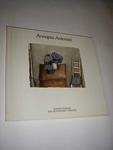 9783924264024: Annapia Antonini: Aquarelle = aquarelles = watercolours (German Edition)