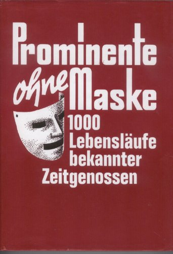 Prominente ohne Maske.: Frey, Dr. Gerhard