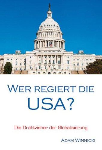 9783924309909: Wer regiert die USA?