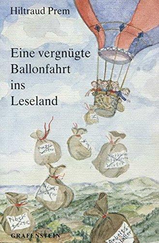 9783924322205: Eine vergnügte Ballonfahrt ins Leseland.