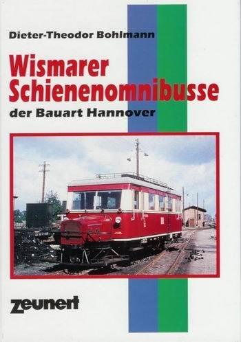 9783924335274: Wismarer Schienenomnibusse der Bauart Hannover