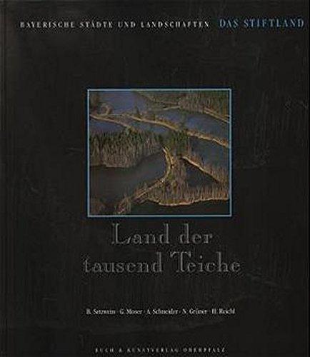 9783924350741: Land der tausend Teiche: Das Stiftland