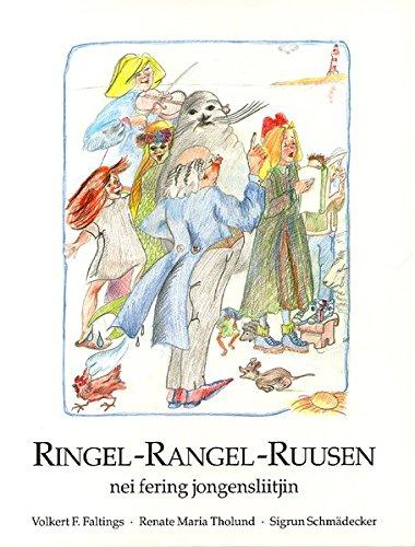 Ringel, Rangel, Ruusen: Nei Fering Jongensliitjin