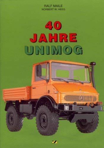 40 Jahr Unimog: Norbert W. Heeg