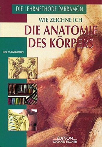 9783924433192 - Wie zeichne ich die Anatomie des Körpers von José M ...