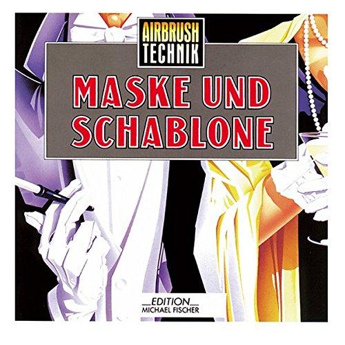9783924433871: Airbrush-Technik. Maske und Schablone