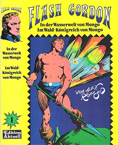 9783924456238: Flash Gordon - In der Wasserwelt von Mongo/Im Wald-Königreich von Mongo
