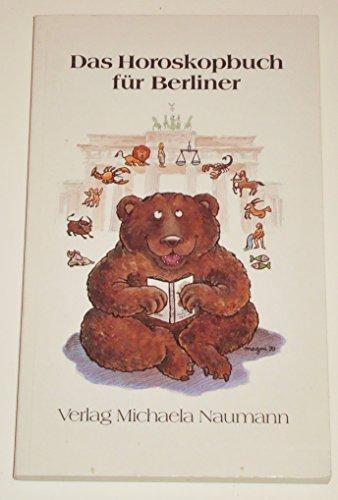 Das Horoskopbuch für Berliner.: Trenk, Heiner.