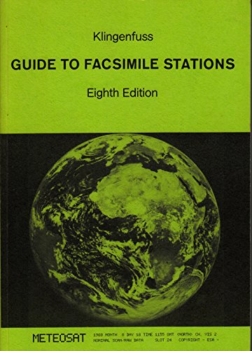 Guide to Facsimile Stations Eighth Edition: Joerg Klingenfuss