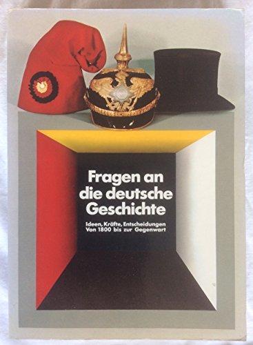 9783924521066: Fragen an Die Deutsche Geschichte