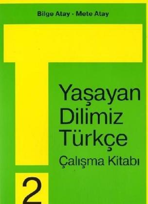 9783924542146: Unsere Lebende Sprache / Yasayan Dilimiz Türkce / Yasayan Dilimiz Türkce 2. 2. Schuljahr
