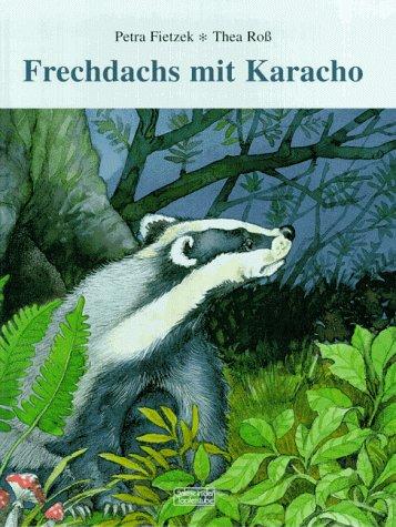 Frechdachs mit Karacho. Dine Geschichte.: Fietzek, Petra/Ross, Thea.