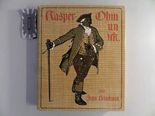 Kasper Ohm un ick - Een Schiemannsgorn - Plattdeutsche Ausgabe - Brinckmann, John