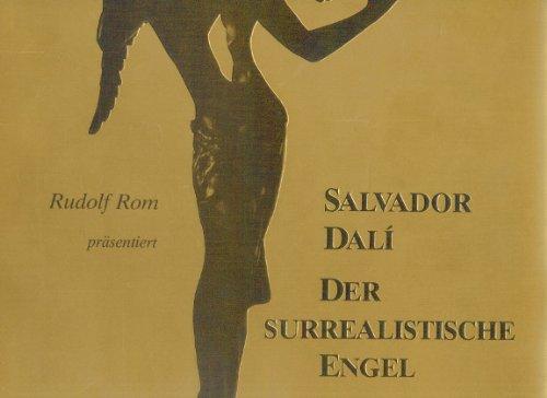 9783924594008: Der surrealistische Engel. Enthüllungen und Interpretation einer Statue. Mit einer Bibliographie: Angelologie und Androgynie