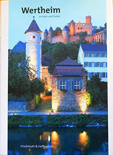 9783924611507: Wertheim an Main und Tauber