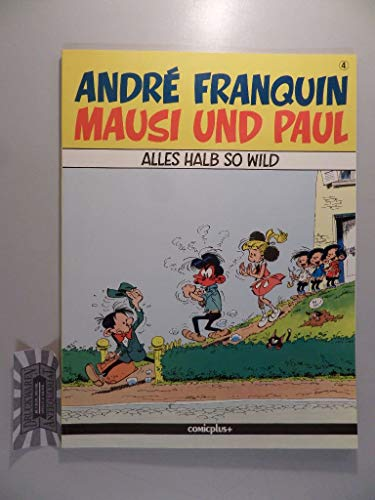 Mausi und Paul, Band 1: Wenn Baby: André Franquin