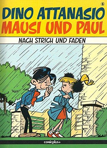 Mausi und Paul, Band 6: Nach Strich: Dino Attanasio