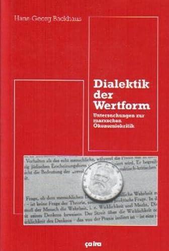 9783924627522: Dialektik der Wertform: Untersuchungen zur Marxschen Ökonomiekritik (German Edition)