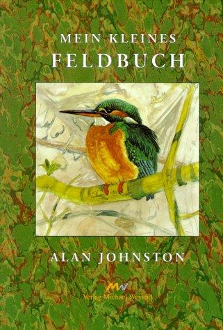 9783924631574: Mein kleines Feldbuch (Livre en allemand)