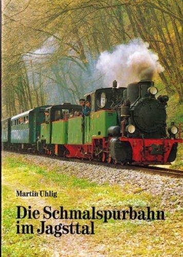 Die Schmalspurbahn im Jagsttal [Broschüre] Martin Uhlig: Martin Uhlig (Autor)