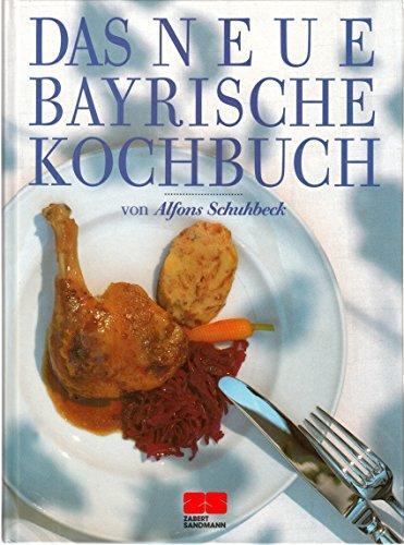 9783924678142: Das neue Bayrische Kochbuch
