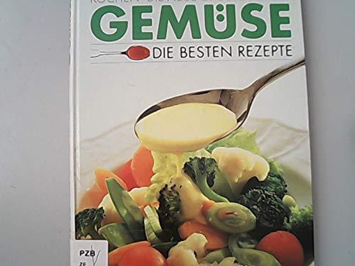 9783924678395: Gemüse. Die besten Rezepte