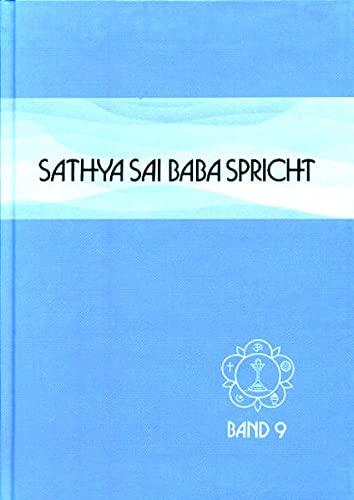 Sathya Sai Baba spricht. Band 9 IX.: Sarathi, Sanathana; Nilayam,