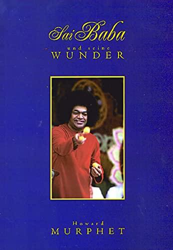 9783924739867: Sai Baba und seine Wunder