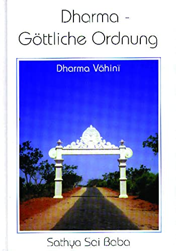 9783924739973: Dharma - G�ttliche Ordnung: Dharma Vahini