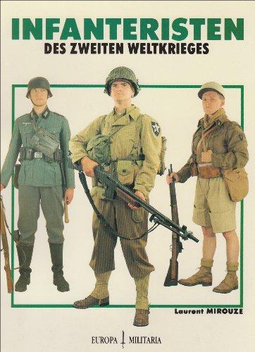 9783924753276: Infanteristen des Zweiten Weltkriegs
