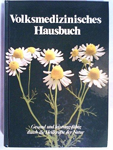 Volksmedizinisches Hausbuch: Erich Müller, Helmut