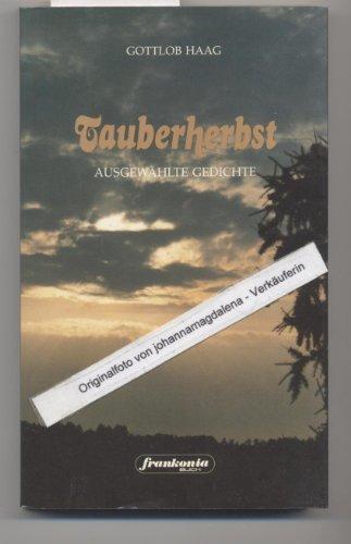 9783924780074: Tauberherbst. Ausgewählte Gedichte