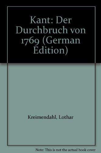9783924794149: Kant: Der Durchbruch von 1769