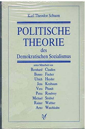 Politische Theorie des demokratischen Sozialismus : e.: Schuon, Karl Theodor