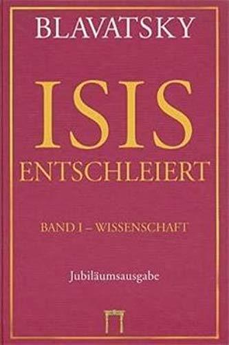 ISIS ENTSCHLEIERT: Blavatsky, Helena Petrovna