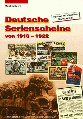 9783924861254: Deutsche Serienscheine von 1918-1922