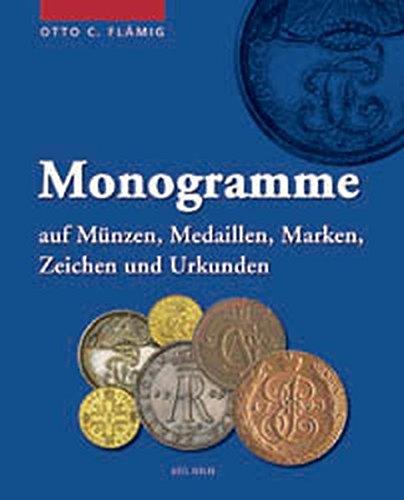 Monogramme auf Münzen, Medaillen, Marken, Zeichen und Urkunden: Otto Flämig