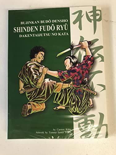 9783924862275: Shinden Fudô Ryû (Bujinkan Budô Densho, Volume 1) (Volume 1)