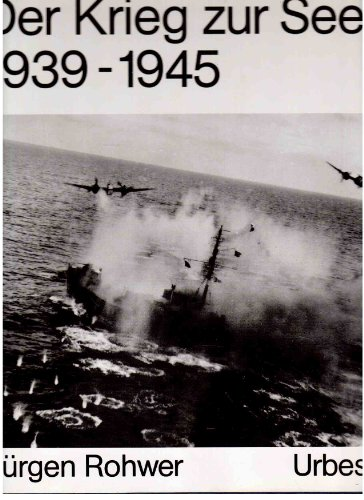 9783924896287: Der Krieg zur See 1939 - 1945