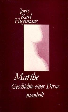 9783924903619: Marthe. Geschichte einer Dirne