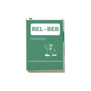 9783924931735: BEL - BEB: Zahntechnische Leistungen Erl�uterung der Leistungsans�tze, Erstellung von Laborrechnungen (Livre en allemand)