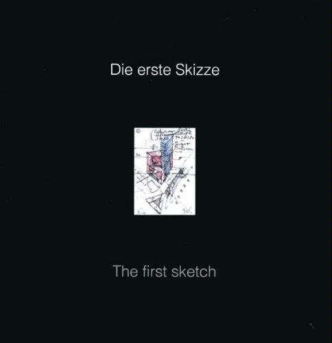 Die erste Skizze. The first sketch