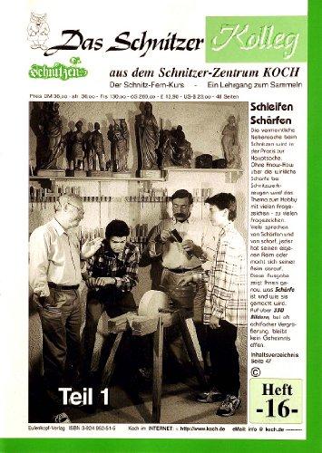 9783924952518: Das Schnitzer-Kolleg / Schleifen - Schärfen