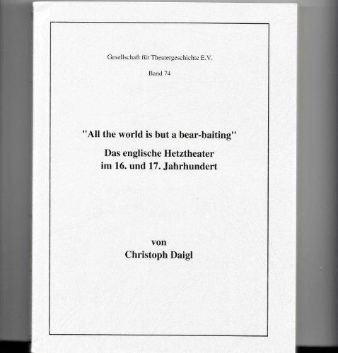 All the world is but a bear-baiting: Christoph Daigl