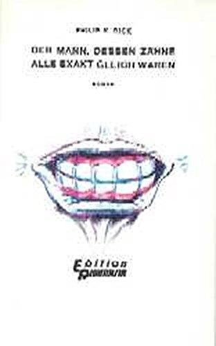 9783924959005: Der Mann, dessen Zähne alle exakt gleich waren