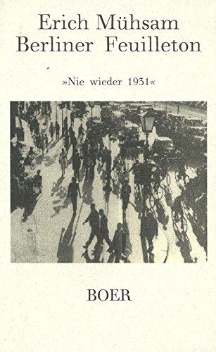 9783924963507: Berliner Feuilleton: Ein poetischer Kommentar auf die missratene Zahmung des Adolf Hitler
